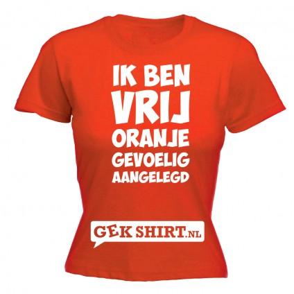 Ik ben vrij oranje gevoelig aangelegd Dames shirt
