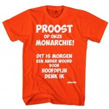 Koningsdag shirt Proost op onze monarchie